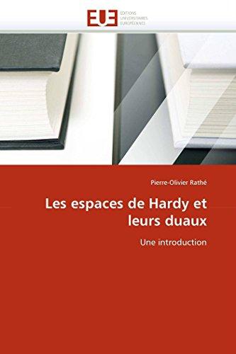 Les espaces de Hardy et leurs duaux: Une introduction (Omn.Univ.Europ.)