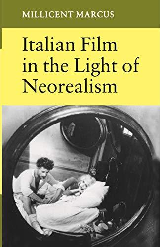 Italian Film in the Light of Neorealism (English Edition)