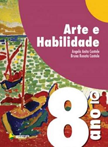 Arte e Habilidade - 8º Ano