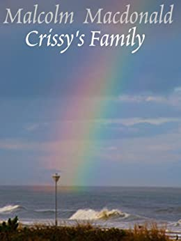 Crissy's Family by [Malcolm Macdonald]