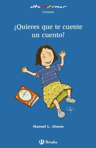 ¿Quieres que te cuente un cuento? (Castellano - A PARTIR DE 6 AÑOS - ALTAMAR)