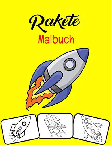 Rakete Malbuch: 35 Raketen Malvorlagen für Kleinkinder, Geschenk für Kinder Enkel & Enkelin.