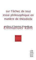 Sur l'échec de tout essai philosophique en matière de Théodicée d'Emmanuel Kant