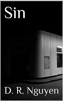 Sin by [D. R. Nguyen]