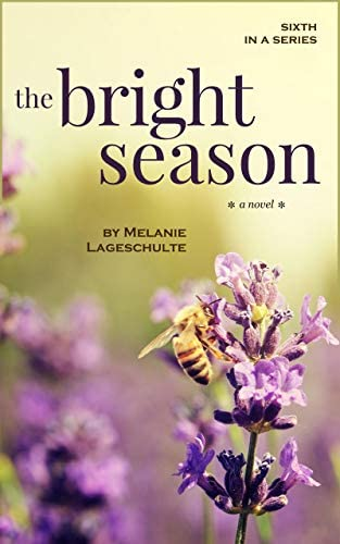 The Bright Season a novel Book 6 Melinda Foster Series product image