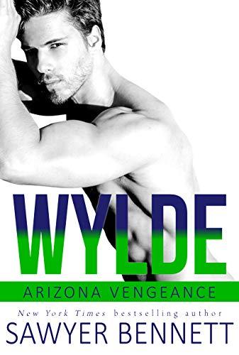 Wylde: An Arizona Vengeance Novel (English Edition)
