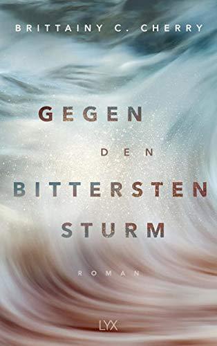 Buchseite und Rezensionen zu 'Gegen den bittersten Sturm (Compass, Band 2)' von Brittainy C. Cherry