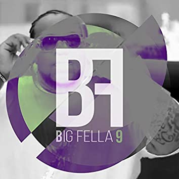 Big Fella 9