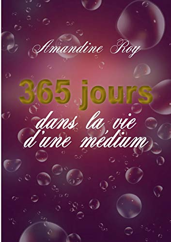 365 jours dans la vie d'une médium