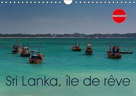 Sri Lanka, île de rêve (Calendrier mural 2019 DIN A4 horizontal): La Perle de lOcéan Indien (Calendrier anniversaire, 14 Pages ) (Calvendo Places)