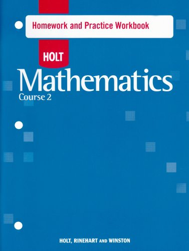 Holt Mathematics: Homework Practice Workbook Course 2