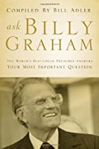 Pergunte a Billy Graham: O melhor pregador do mundo responde às suas perguntas mais importantes