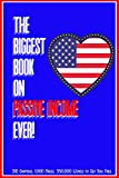 The Biggest Book on Passive Income Ever!: 310 Chapters, 1,000 Pages, and 350,000 Words to Set You Free (Massive Passive Income Books 1) (English Edition)