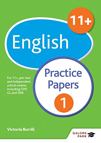 11+ English Practice Papers 1: For 11+, pre-test and independent school exams including CEM, GL and ISEB (GP) (English Edition)