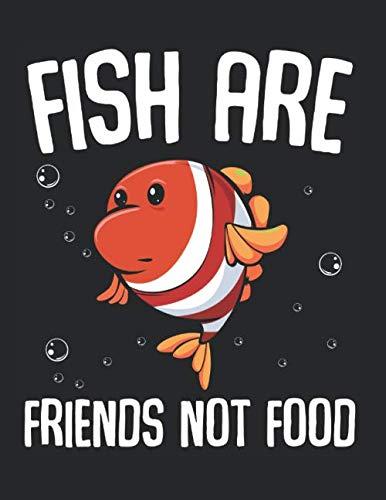 Fish Are Friends Not Food Vegan Vegetarier Süß: A4+ Softcover 120 beschreibbare karierte Seiten | 22 x 28 cm (8,5x11 Zoll)