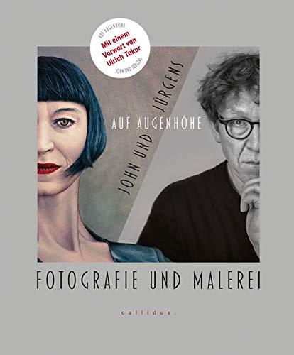 John und Jürgens - Auf Augenhöhe: Fotografie und Malerei