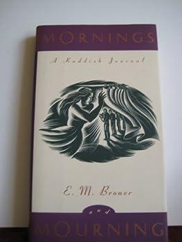 Mornings and Mourning: A Kaddish Journal