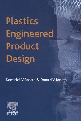 Plastics Engineered Product Design (English Edition)