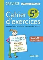 Français 5e Grevisse - Cahier de l'élève de Myriam Dufour
