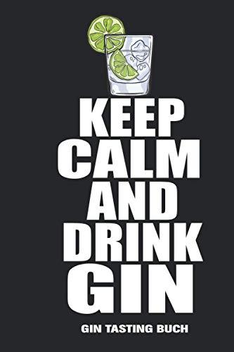 Gin Tasting Buch: Gin Testbuch | 99 Testseiten zur Ginverkostung | handliches A5 Format | passend zum Gin Geschenkset oder Ginproben | perfekt für jeden Gin Liebhaber um Gin zuhause zu testen