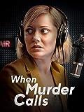When Murder Calls