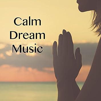 Calm Dream Music
