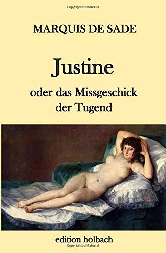Justine oder das Missgeschick der Tugend