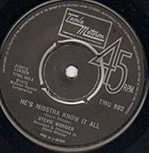 STEVIE WONDER - HE'S MISSTRA KNOW IT ALL - 7 inch vinyl / 45 record