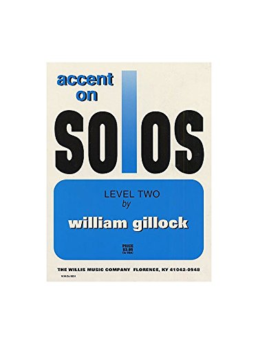 William Gillock: Accent On Solos - Level Two. Partituras para Piano