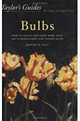 Taylor's Guide to Bulbs: How to Select and Grow 480 Species of Spring and Summer Bulbs Paperback