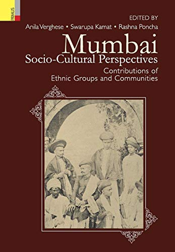 Mumbai: Socio-Cultural Perspectives - Contributions of Ethnic Groups and Communities
