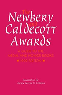 The Newbery & Caldecott Awards: A Complete Listing of Medal and Honor Books