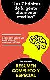 """Resumen completo y especial - """"Los 7 hábitos de la gente altamente efectiva"""": Poderosas lecciones para un gran cambio personal"""