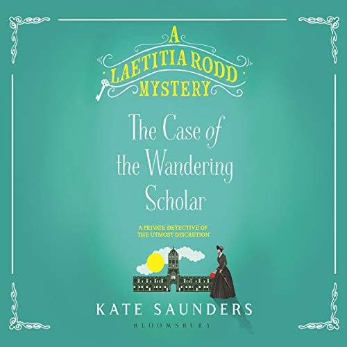 Laetitia Rodd and the Case of the Wandering Scholar audiobook cover art