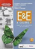 E&E a colori. Corso di elettrotecnica ed elettronica. Per la 5ª classe delle Scuole superiori. Con ebook. Con espansione online: 3