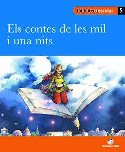 Biblioteca escolar 05 - Els contes de les mil i una nits - 9788430763085
