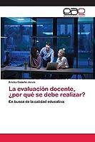 La evaluación docente, ¿por qué se debe realizar?