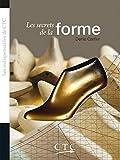 Les secrets de la forme (Les indispensables de CTC)