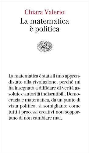 La matematica è politica (Vele) (Italian Edition)