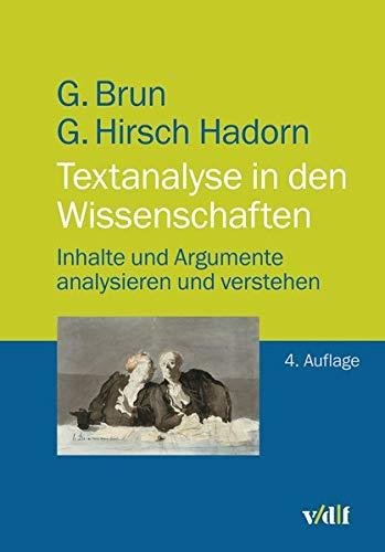 Textanalyse in den Wissenschaften: Inhalte und Argumente analysieren und verstehen