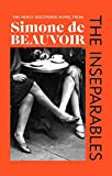 The Inseparables: The newly discovered novel from Simone de Beauvoir