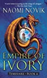 Empire of Ivory[EMPIRE OF IVORY][Mass Market Paperback]