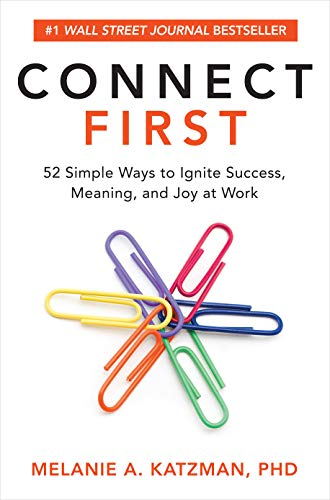 Connect First: 52 Simple Ways to...
