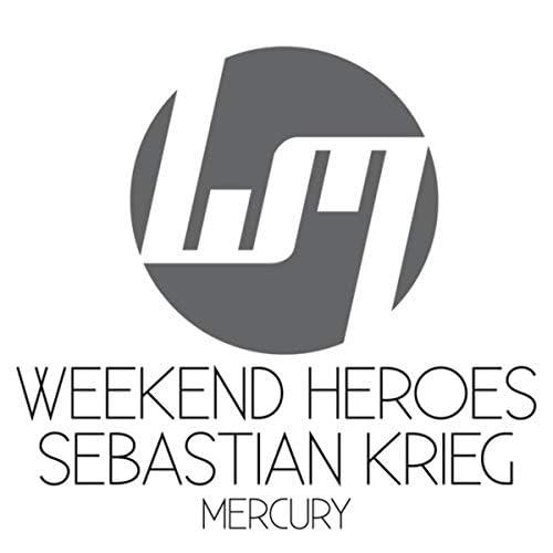 Weekend Heroes & Sebastian Krieg