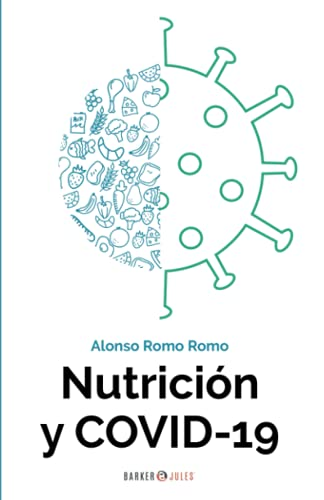 Nutrición y COVID-19 (Spanish Edition)