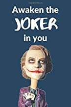 Awaken the Joker in You: A 150 pages Journal and Diary to pen down your thoughts while taking over the World