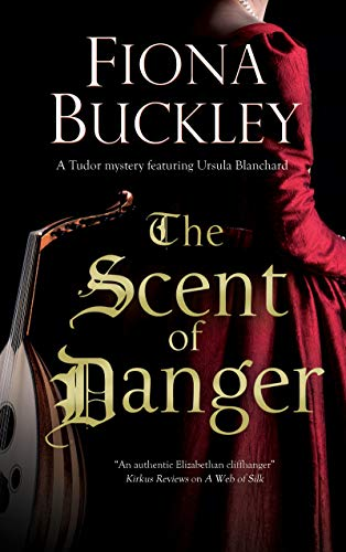 The Scent of Danger (An Ursula Blanchard Mystery Book 18)