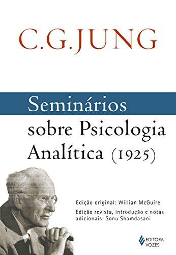 Seminários sobre Psicologia Analítica (1925) Carl Gustav Jung