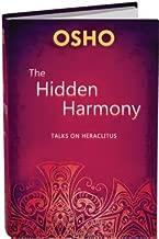 The Hidden Harmony: Talks on the Fragments of Heraclitus