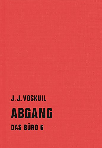 Abgang: Das Büro 6 (German Edition)